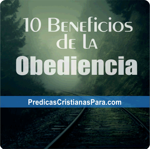 Beneficios de la obediencia a Dios