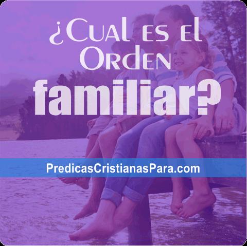 La Orden de Diseño de la Unidad Familiar predicas escritas